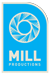 Mill Productions